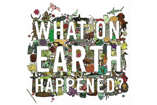 What on Earth? - Big History with Christopher Lloyd - March 2017
